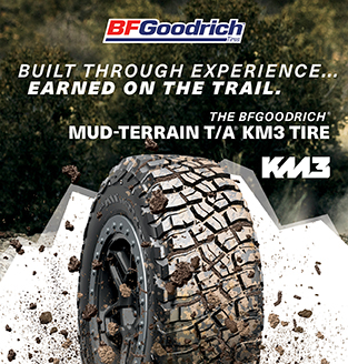 BFGoodrich Built through Experiene.. Earned on the Trail.  The BFGoodrich MUD-TERRAIN T/A KM3 TIRE KM3