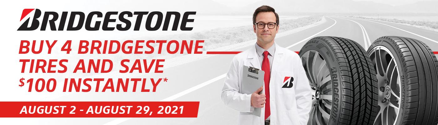 Buy 4 Bridgestone tires and save $100 instantly.