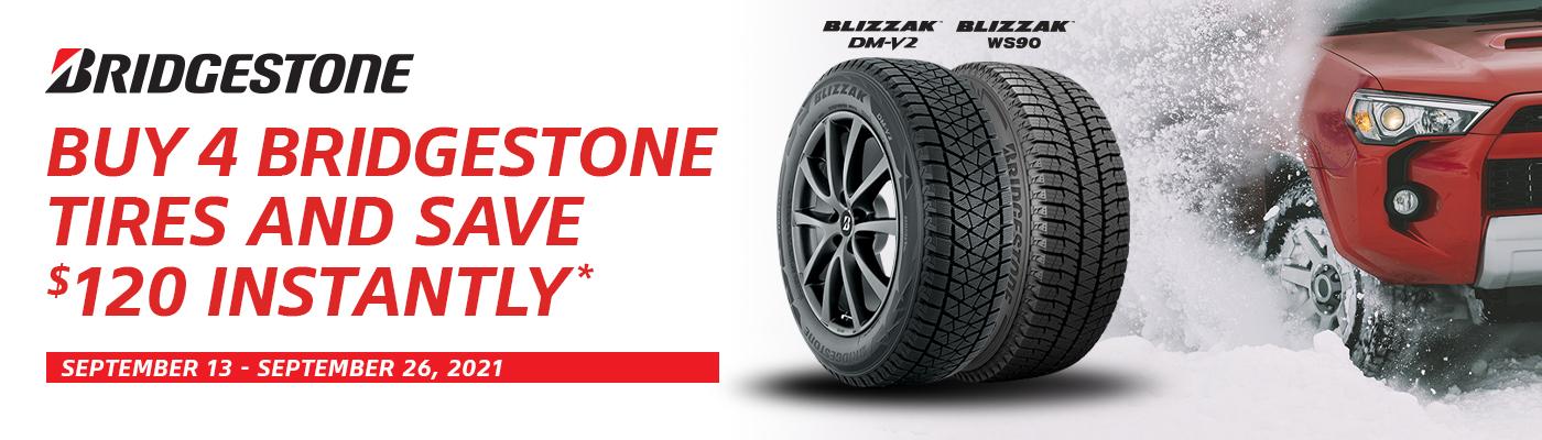 Buy 4 Bridgestone tires and save $120 instantly.