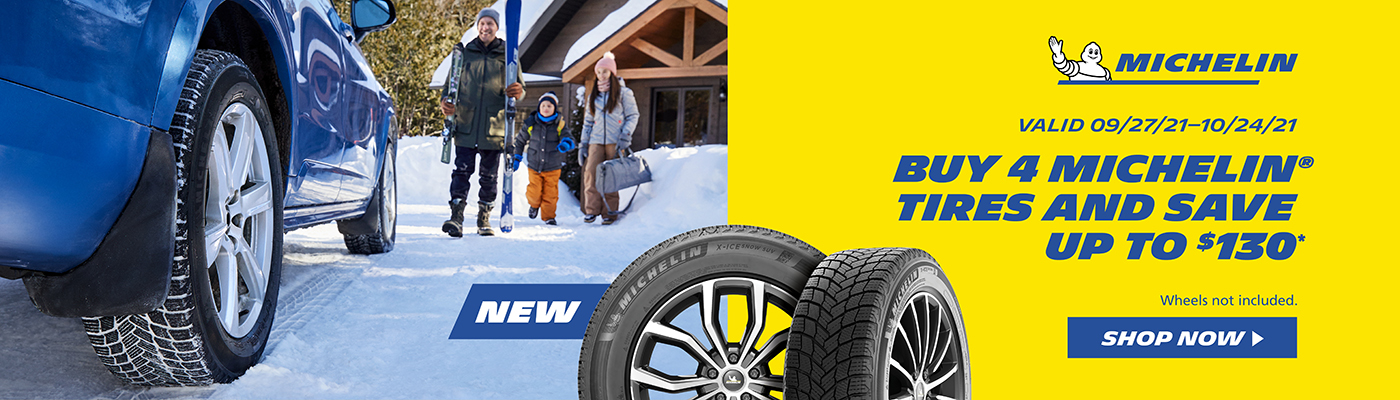 Buy 4 Michelin tires and save up to $130. wheels not included. Shop now.