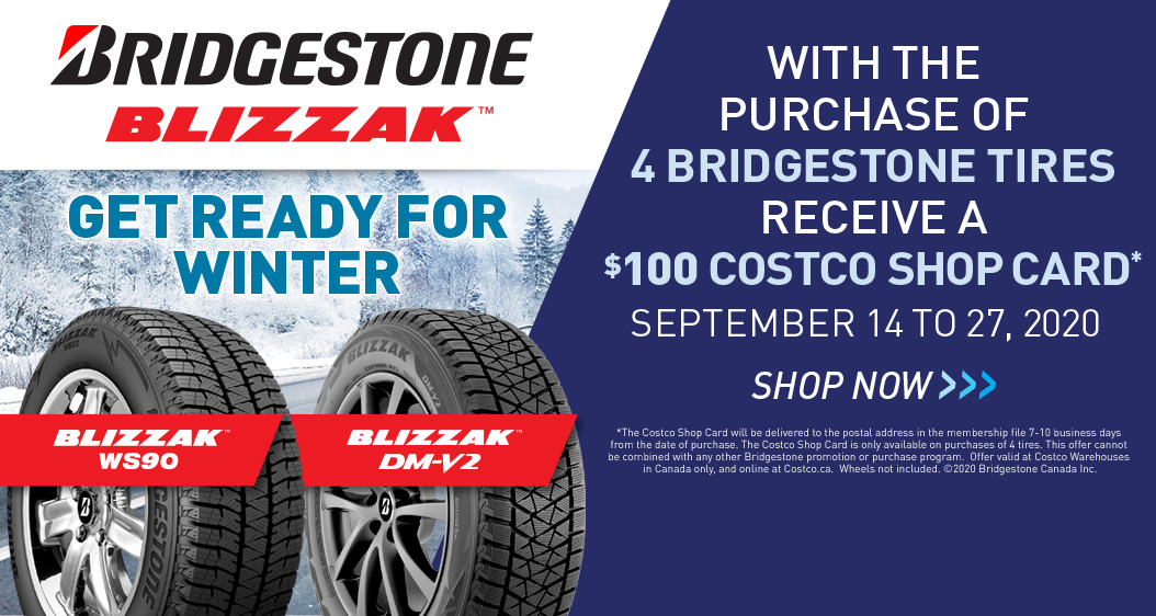 With the purchase of 4 Bridgestone tires receive a $100 Costco Shop Card.