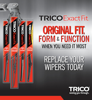 TricoExactFit - Original fit, form & function, when you need it most, Replace your wipers today. TRICO seeing you through.