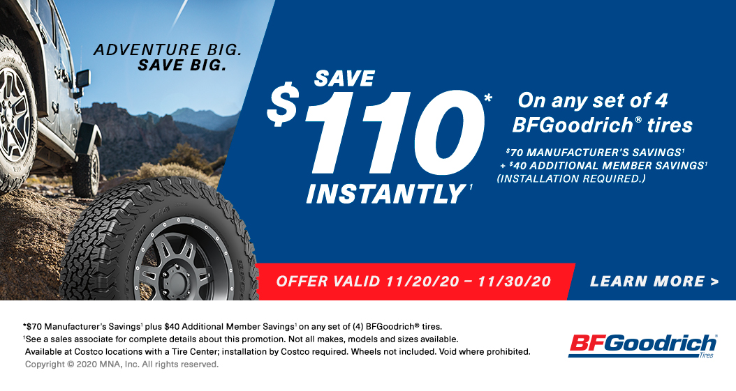 Save $110 Instantly* on any set of four [4] BFGoodrich tires with installation