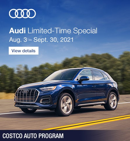 Costco Auto Program, Audi Limited time special. View details.