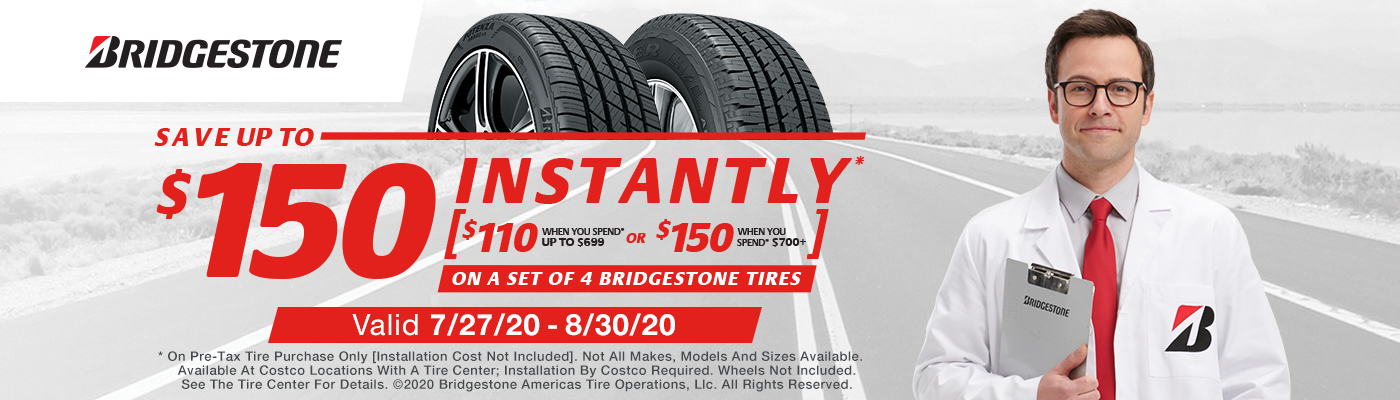 Save up to $150 Instantly* on sets of 4 Bridgestone tires with installation
