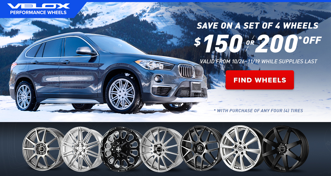 Velox wheels. $150 or $200 off with purchase of any 4 tires. Opens a dialog.
