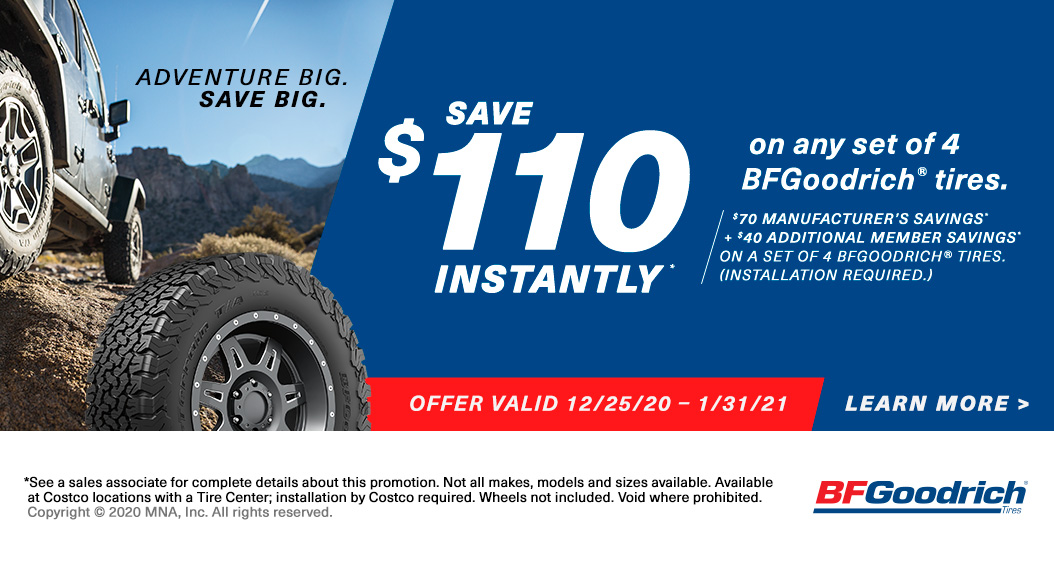 Save $110 Instantly* on any set of 4 BFGoodrich tires with installation