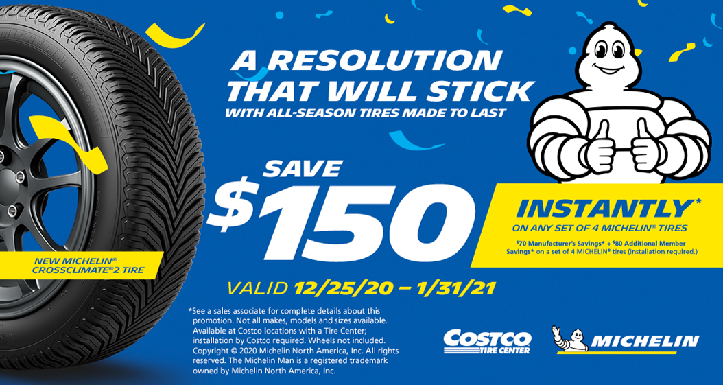 Save up to $150 Instantly* on any set of 4 Michelin tires with installation