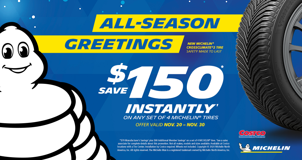 Save $150 Instantly* on any set of four [4] Michelin tires with installation