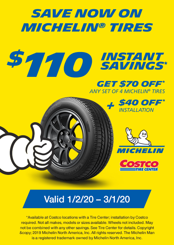 Save $110 Instantly on any set of 4(four) Michelin tires tires with Installation ($70 off set of 4 tires +$40 off Installation).